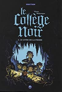 """Afficher """"Le collège noir n° 2 Le livre de la pierre"""""""