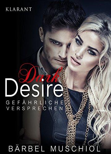 Dark Desire - Gefährliche Versprechen. Erotischer Roman (Blind Kindle Side)