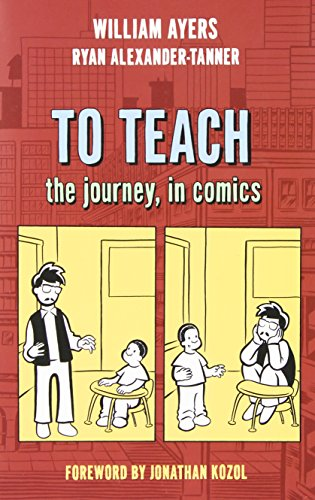 To Teach: The Journey, in Comics por William Ayers