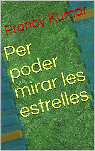 Per poder mirar les estrelles (Catalan Edition)