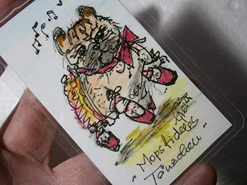 Mops tanzend als Ballerina crazy Mini Hundebild handgemalt Unikat Miniatur laminiert Taschenkunst Lesezeichen als Geschenk (Miniatur-mop)