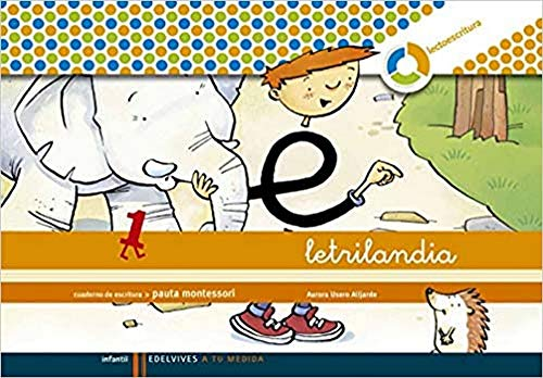 Letrilandia Lectoescritura cuaderno 1 de escritura (Pauta Montessori) (A tu medida (entorno lógica matemática))97884