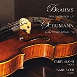 Brahms: Sonatas for Piano & Viola Schumann: March by Yariv Aloni & Jamie Syer