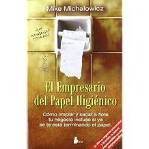El empresario del papel higienico (Spanish Edition) by Mike Michalowicz (2012-08-30)