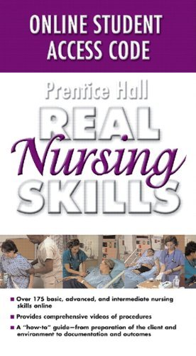 Prentice Hall Real Nursing Skills Online Student Access Code by T Pearson Education (2007-06-01)