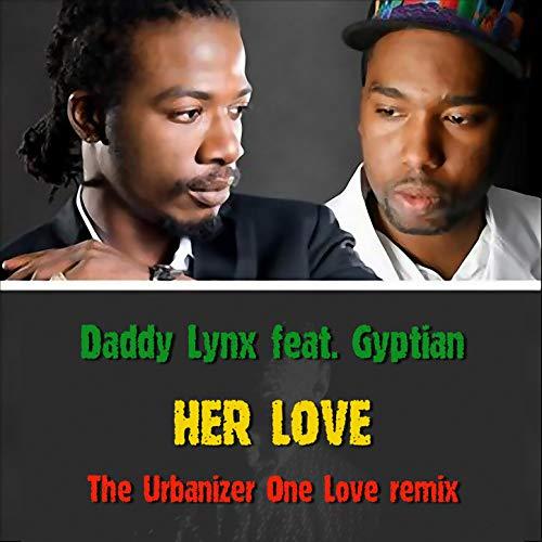 Her Love (The Urbanizer One Love Remix)