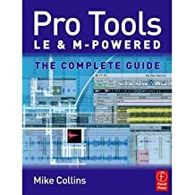 [ PRO TOOLS LE AND M-POWERED THE COMPLETE GUIDE ] By Collins, Mike ( AUTHOR ) Jul-2006[ Paperback ]