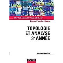 Topologie et analyse - Cours et exercices avec solutions