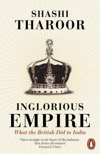 Inglorious Empire: What the British Did to India - India