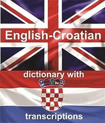 ENGLISH-CROATIAN Dictionary With Transcriptions (English Edition)