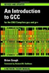 An Introduction to GCC: For the GNU C...