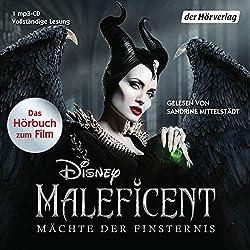 Maleficent: Mächte der Finsternis: Hörbuch zum neuen Live-Action Film (Hörbücher zu Disney-Filmen und -Serien, Band 12)