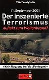 11. September 2001: Der inszenierte Terrorismus. Auftakt zum Weltenbrand?: Kein Flugzeug traf den Pentagon!
