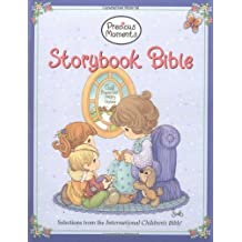 Precious Moments Storybook Bible: Selections from the International Children's Bible by Samuel J. Butcher (2003-02-21)