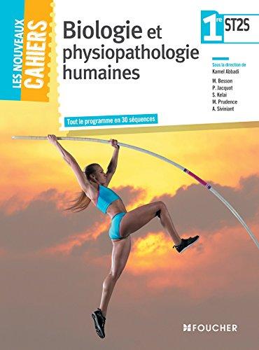 Les Nouveaux Cahiers Biologie et physiopathologie humaines 1re ST2S