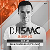 Burn (Sub Zero Project Remix) (Extended Mix)
