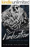 Vindication: A Motorcycle Club Romance (Black Dogs MC Book 3)