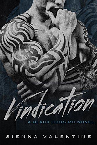 Vindication (Black Dogs MC Book 3) (English Edition) -