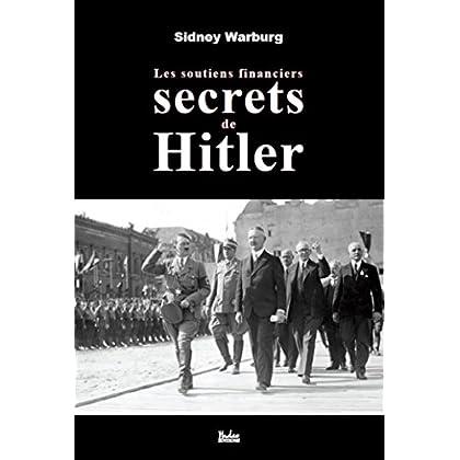 Les soutiens financiers secrets de Hitler (HAD.HISTOIRE)