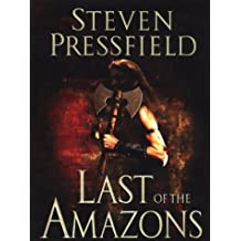 Last of the Amazons by Steven Pressfield (2002-06-27)
