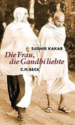 Die Frau, die Gandhi liebte