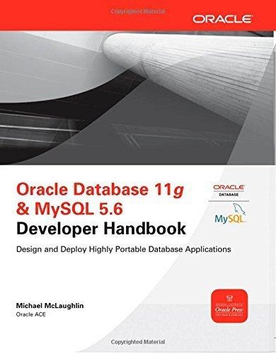 Oracle Database 11g & MySQL 5.6 Developer Handbook (Oracle Press) by McLaughlin, Michael (2011) Paperback