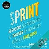 Sprint - Résoudre les problèmes et trouver de nouvelles idées en cinq jours - 14,95 €
