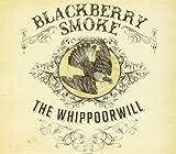 Blackberry Smoke: The Whippoorwill (European Purple Vinyl) [Vinyl LP] (Vinyl)