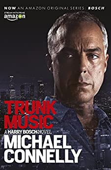 Trunk Music (Harry Bosch Book 5) (English Edition) von [Connelly, Michael]