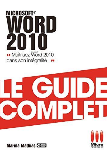 Microsoft® Word 2010 par Marina Mathias