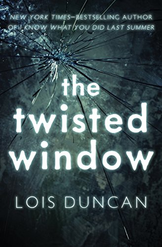 The Twisted Window (Laurel-Leaf Suspense Fiction) (English Edition)
