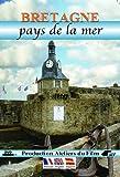 Bretagne : Pays de la mer [Francia] [DVD]