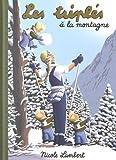 Les triplés à la montagne
