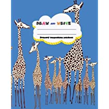 DRAW and WRITE primary composition notebook, 8 x 10 inch 200 page, Giraffe Zoo Blue cover: Kids composition book journal for kindergarten first, 2nd, and 3rd grade
