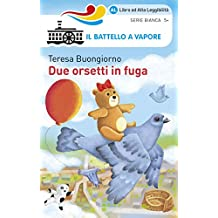 Due orsetti in fuga (Italian Edition)