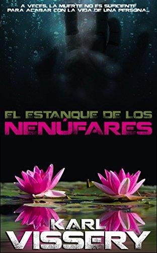 El estanque de los nenúfares (Camus y Lid nº 1)