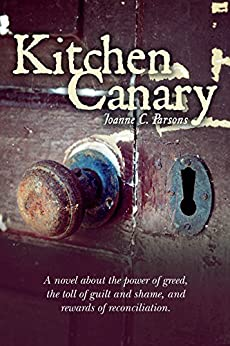 Kitchen Canary (English Edition) par [Parsons, Joanne]