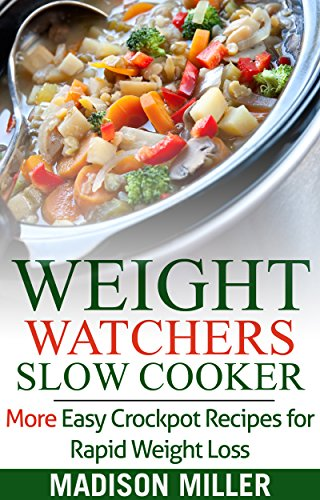 weight-watchers-diet-recipes-weight-watchers-slow-cooker-cookbook-with-smartpointstm-more-easy-crock