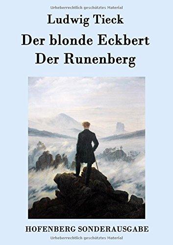 Preisvergleich Produktbild Der blonde Eckbert / Der Runenberg
