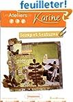 Les Ateliers de Karine : Scrap et Tex...