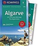 Algarve mit FWW Via Algarviana: Wanderführer mit Extra-Tourenkarte, 64 Touren, GPX-Daten zum Download. (KOMPASS-Wanderführer, Band 5916) -