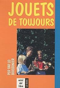 Jouets de toujours : Edition bilingue français-occitan par Daniel Descomps