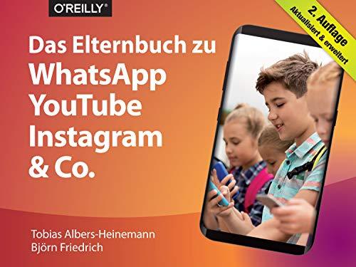 Das Elternbuch zu WhatsApp, YouTube, Instagram & Co. (Querformater)