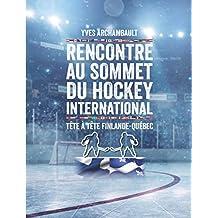 Rencontre au sommet du hockey international: Tête à tête Finlande-Québec