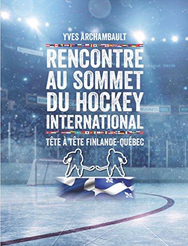 Descargar Utorrent Castellano Rencontre au sommet du hockey international: Tête à tête Finlande-Québec Paginas De De PDF