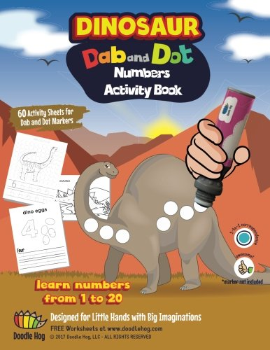 60 pages Dinosaur Numbers Learning 123 Dot Art Markers | Paint Dauber | Dabber Marker Activity and Creative Coloring Book - A fun, unique experience ... Volume 1 (Dab and Dot Workbooks) por Doodle Hog