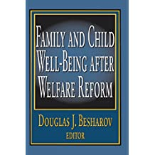 Family and Child Well-being After Welfare Reform