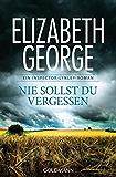 Nie sollst du vergessen: Ein Inspector-Lynley-Roman 11 (German Edition)