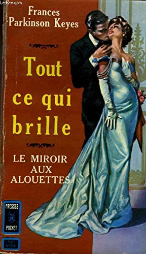 Tout ce qui brille - all that glitters