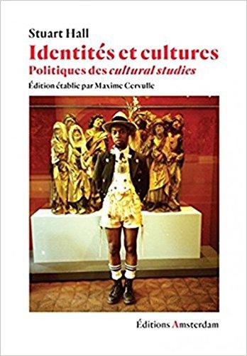 Identits et cultures : Politiques des cultural studies
